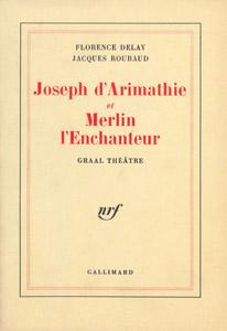 Front Cover : Joseph d'Arimathie ; et Merlin l'enchanteur