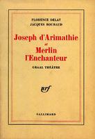 Ver ficha de la obra: Joseph d'Arimathie ; et Merlin l'enchanteur