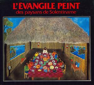 Cubierta de la obra : L' Evangile peint des paysans de Solentiname
