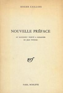 Front Cover : Nouvelle préface : [destin d'un homme et d'un livre : le comte Jean Potocki et le manuscrit trouvé à Saragosse]