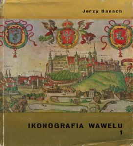 Front Cover : Ikonografia Wawelu