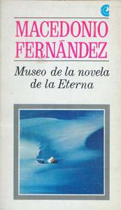Cubierta de la obra : Museo de la novela de la eterna