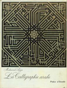 Front Cover : La calligraphie arabe