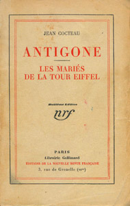 Front Cover : Antigone ; Les mariés de la Tour Eiffel