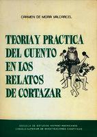 Ver ficha de la obra: Teoría y práctica del cuento en los relatos de Cortázar