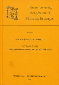 Cubierta de la obra : Keats, Poe, and the shaping of Cortazar's mythopoesis
