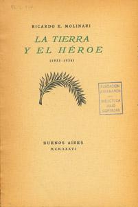 Cubierta de la obra : La tierra y el héroe (1933-1934)