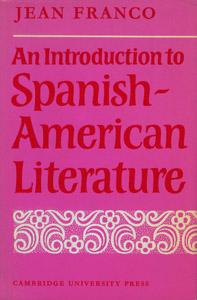 Front Cover : An introduction to Spanish-American literature
