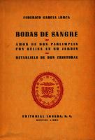 Ver ficha de la obra: Bodas de sangre ; Amor de Don Perlimplín con Belisa en su jardín ; Retablillo de Don Cristóbal