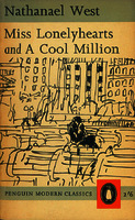 See work details: Miss Lonelyhearts and A cool million