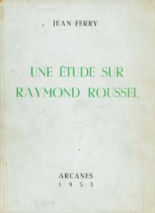 Cubierta de la obra : Une étude sur Raymond Roussel