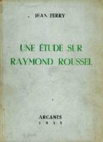 Ver ficha de la obra: étude sur Raymond Roussel