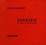 Ver ficha de la obra: Barbarie