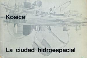 Cubierta de la obra : La ciudad hidroespacial