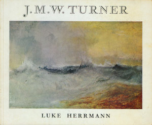 Front Cover : J. M. W. Turner, 1775-1851