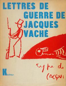 Cubierta de la obra : Les lettres de guerre de Jacques Vaché ; suivies d'une nouvelle