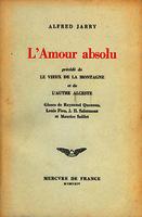 See work details: amour absolu ; précédé de Le vieux de la montagne et de L'autre Alceste