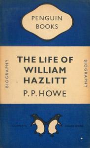 Front Cover : The life of William Hazlitt