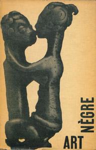 Front Cover : Art negre ou Le salut par les sauvages