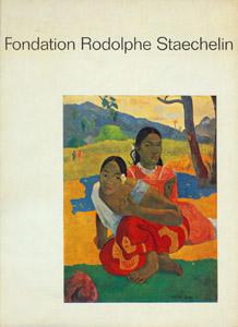 Front Cover : Fondation Rodolphe Staechelin