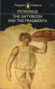 Front Cover : The Satyricon and the fragments