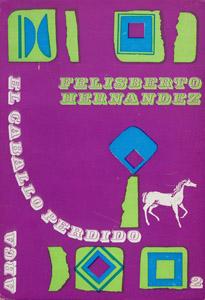 Front Cover : Obras completas de Felisberto Hernández. El caballo perdido
