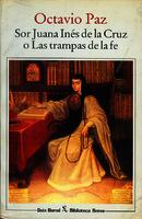 Ver ficha de la obra: Sor Juana Inés de la Cruz o Las trampas de la fe