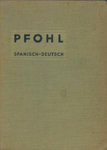 Front Cover : Neues Wörterbuch der spanischen und deutschen Sprache für den Schul- und Handgebrauch