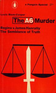 Front Cover : The A6 murder Regina v. James Hanratty