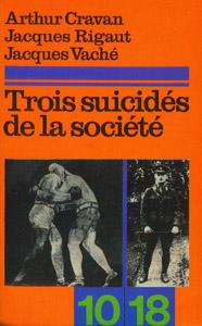 Front Cover : Trois suicidés de la société