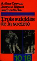 Ver ficha de la obra: Trois suicidés de la société