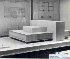 Maqueta para el Concurso Internacional de Anteproyectos para el Teatro Nacional de la Ópera de Fernando Moreno Barberá. Segundo premio, 1962