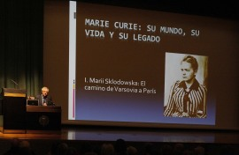 José Manuel Sánchez Ron. Conferencia sobre El camino de Varsovia a París - Marie Curie: su mundo, su vida y su legado , 2012
