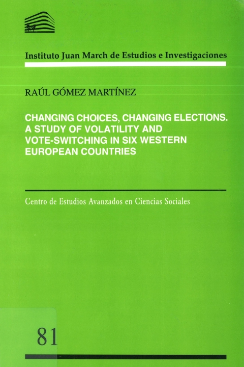 """Portada de """"Changing choices, changing elections: a study of volatility and vote-switching in six Western European countries"""""""