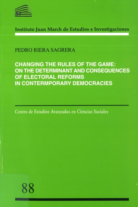"""Portada de """"Changing the Rules of the Game: On the Determinants and Consequences of Electoral Reforms in Contemporary Democracies"""""""