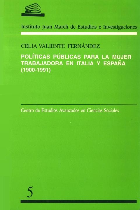 """Portada de """"Políticas públicas para la mujer trabajadora en Italia y España, 1900-1991"""""""