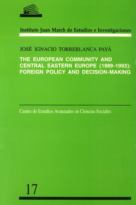 """Portada de """"The European Community and Central Eastern Europe, 1989-1993: foreign policy and decision-making"""""""