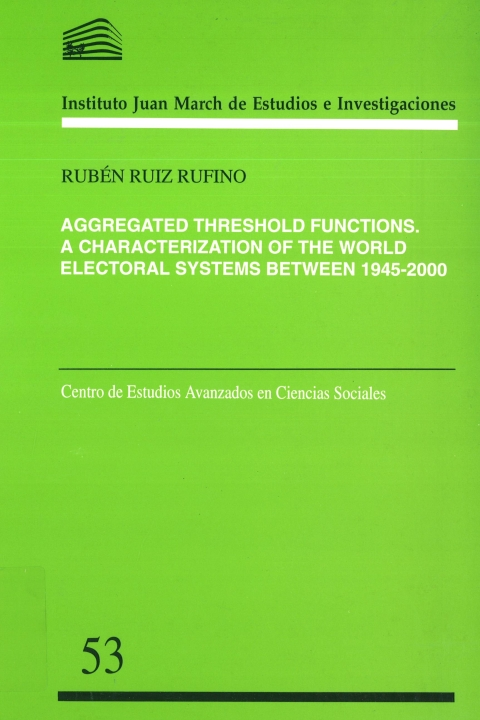 """Portada de """"Aggregated threshold functions: a characterization of the world electoral systems between 1945-2000"""""""
