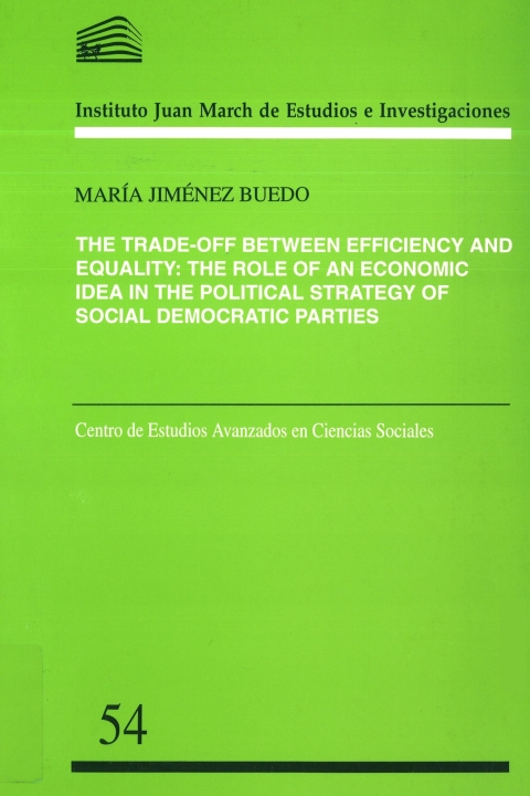 """Portada de """"The Trade-off between efficiency and equality: the role of an economic idea in the political strategy of social democratic parties"""""""