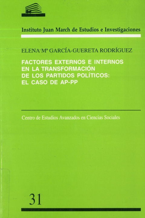 """Portada de """"Factores externos e internos en la transformación de los partidos políticos: el caso de AP-PP"""""""