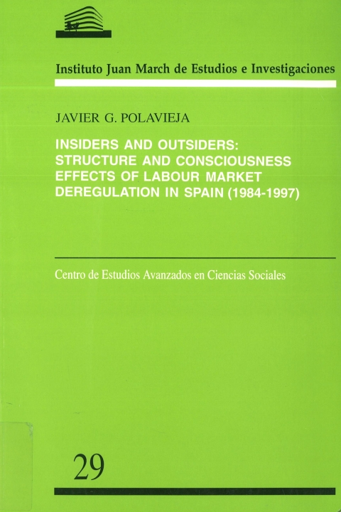 """Portada de """"Insiders and outsiders: structure and consciousness effects of labour market deregulation in Spain, 1984-1997"""""""