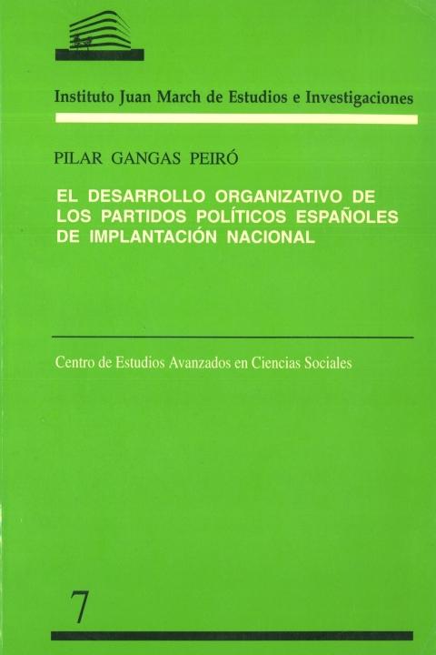 """Portada de """"El Desarrollo organizativo de los partidos políticos españoles de implantación nacional"""""""