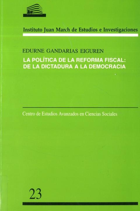 """Portada de """"La Política de la reforma fiscal: de la dictadura a la democracia"""""""