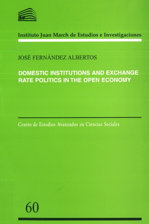 "Portada de ""Domestic institutions and exchange rate politics in the open economy"""