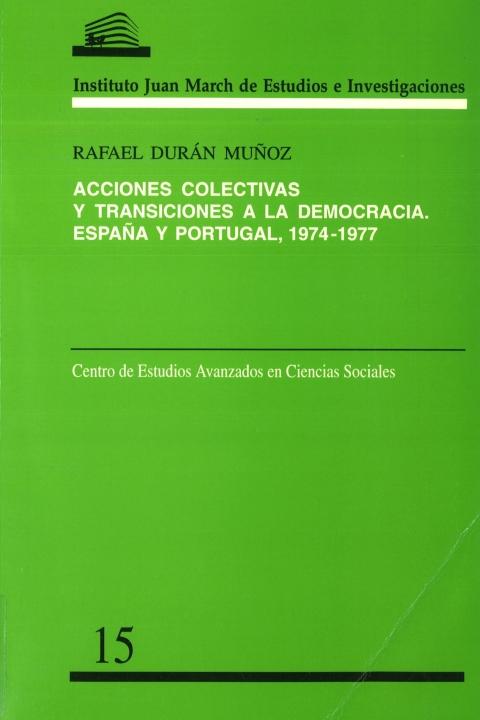 """Portada de """"Acciones colectivas y transiciones a la democracia: España y Portugal, 1974-1977"""""""