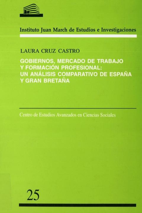 """Portada de """"Gobiernos, mercado de trabajo y formación profesional: un análisis comparativo de España y Gran Bretaña"""""""