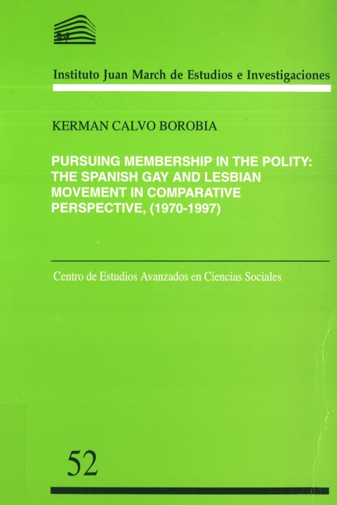 """Portada de """"Pursuing membership in the polity: the Spanish gay and lesbian movement in comparative perspective, 1970-1997"""""""