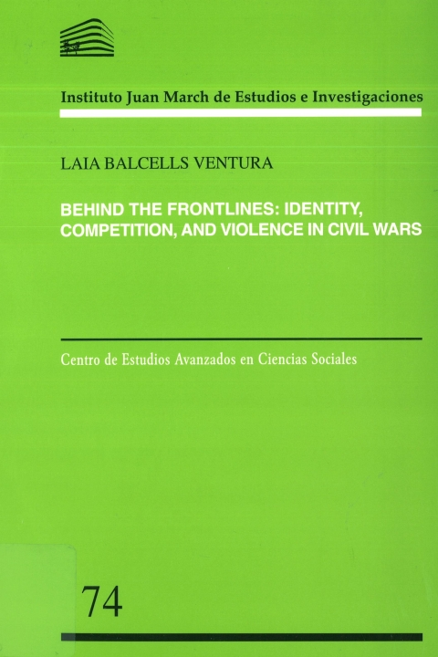 """Portada de """"Behind the frontlines: identity, competition, and violence in civil wars"""""""