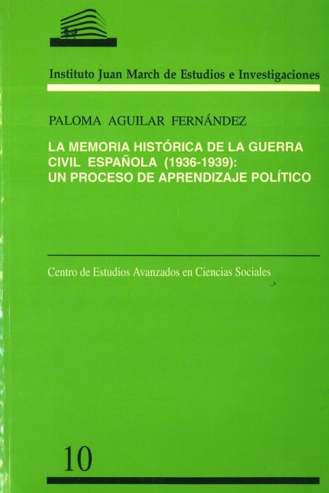 """Portada de """"La Memoria histórica de la Guerra Civil Española, 1936-1939: un proceso de aprendizaje político"""""""