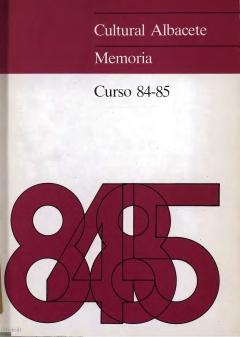 """Portada de """"Cultural Albacete. Memoria. Curso 84-85"""""""